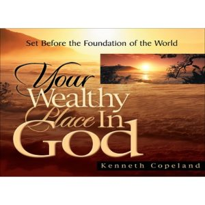 Your Wealthy Place in God-4CD