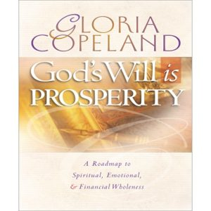 God's Will is Prosperity - Bk