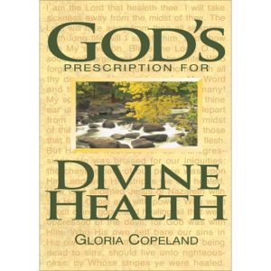 God's Prescription for Divine Health -Bk