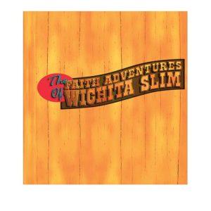 Faith Adventures of Wichita Slim - 3DVD